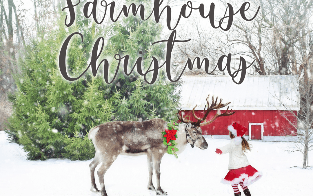 Everything You Need for a Farmhouse Christmas