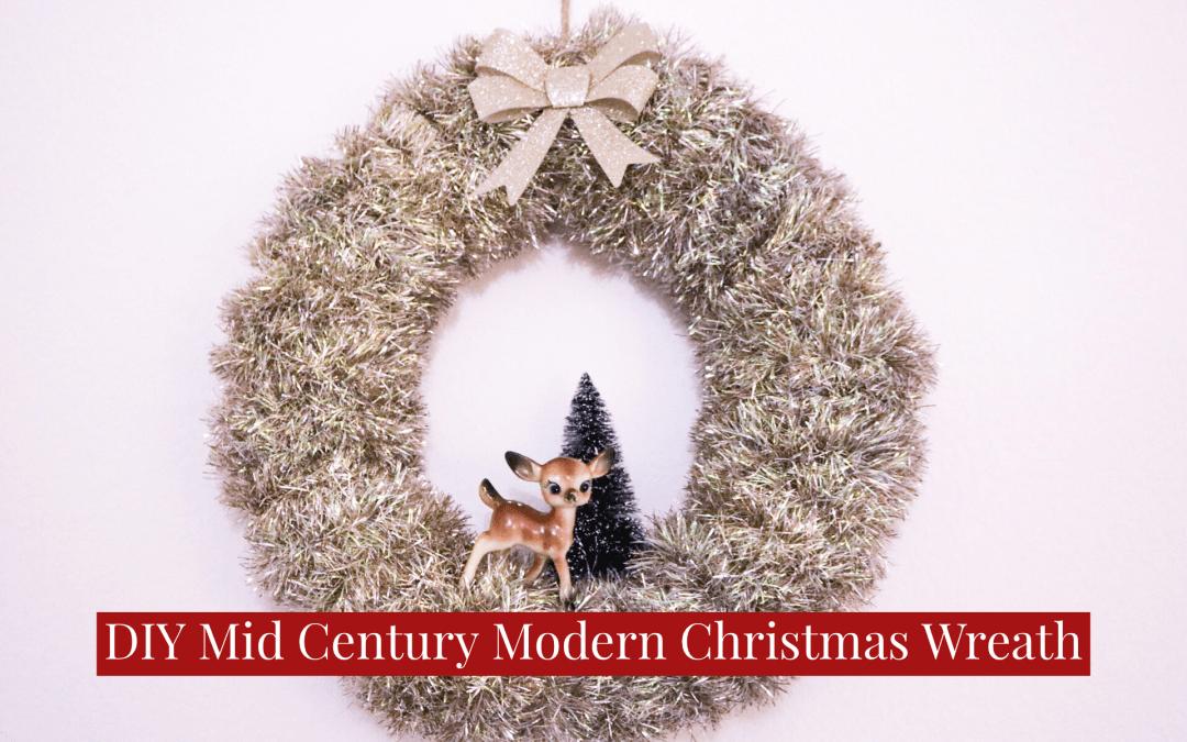 DIY Mid Century Modern Christmas Wreath