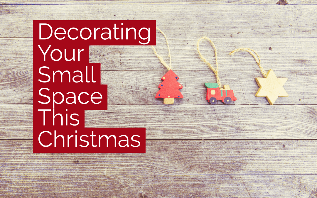 How to Decorate Your Small Space This Christmas